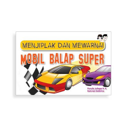 Menjiplak Dan Mewarnai Mobil Balap Super Penerbit Buku Anak Anakkita