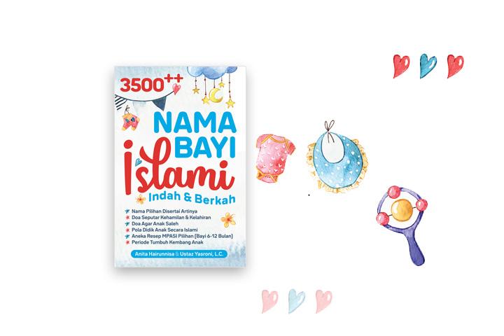 3500 nama bayi islami indah dan berkah